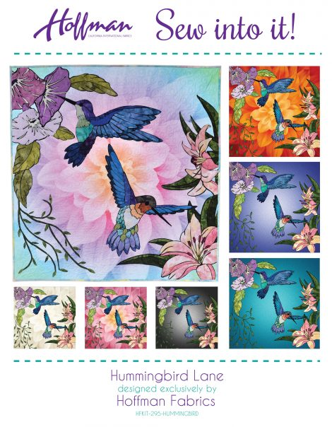 4e70a6054564f Hoffman Sew Into It HUMMINGBIRD LANE PREFUSED KIT   Pattern  135.00 each  (does not include flower Dream Big Panel)